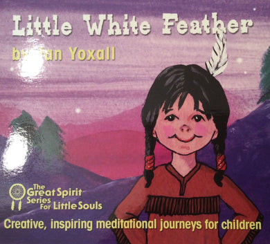 CD The Great Spirit Series for Little Souls: Little White Feather