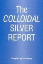 Load image into Gallery viewer, The Colloidal Silver Report (A5 Booklet) - Zoe Adams
