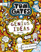 Load image into Gallery viewer, TOM GATES - Book 4: Genius Ideas (mostly)  - Liz Pichon