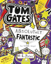Load image into Gallery viewer, TOM GATES - Book 5: Absolutely Fantastic (At Some Things) - Liz Pichon