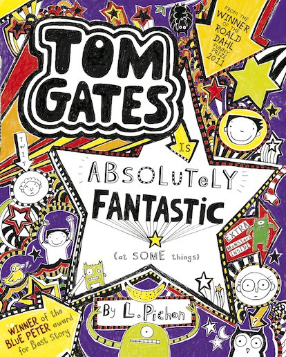 TOM GATES - Book 5: Absolutely Fantastic (At Some Things) - Liz Pichon