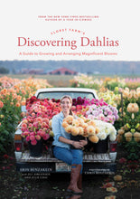 Load image into Gallery viewer, Floret Farm's Discovering Dahlias - Erin Benzakein
