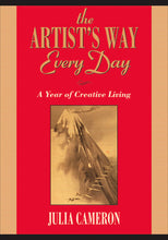 Load image into Gallery viewer, The Artist's Way Every Day - Julia Cameron