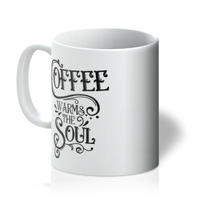 11oz CERAMIC MUG - Coffee Warms The Soul - Coralee (Blk)