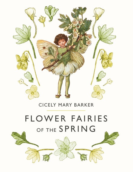 Flower Fairies of the Spring - Cicely M Barker - Hardback