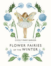 Load image into Gallery viewer, Flower Fairies of the Winter - Cicely M Barker - Hardback