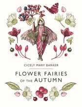 Load image into Gallery viewer, Flower Fairies of the Autumn - Cicely M Barker - Hardback