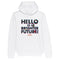 Hello to a brighter future 2021 Character Ranking Hoodie