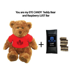 YOU ARE  MY EYE CANDY Teddy Bear & LUST Bar