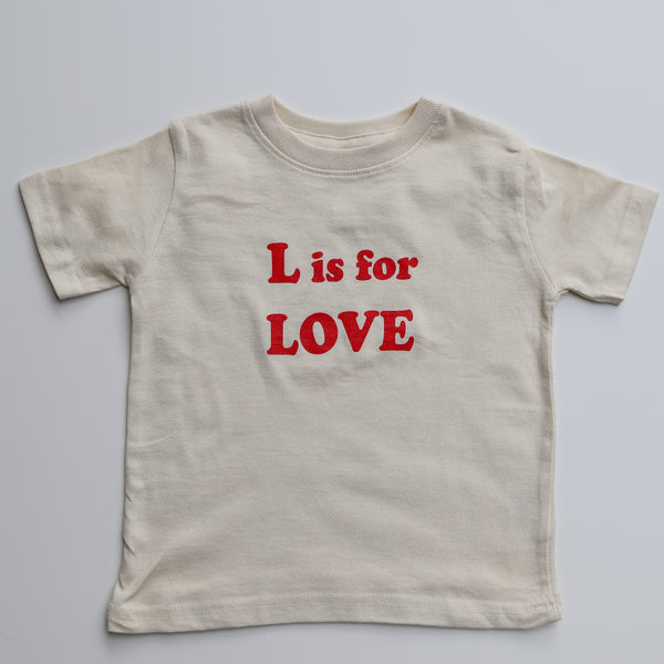 """L is for LOVE"" Toddler Tee-Natural"