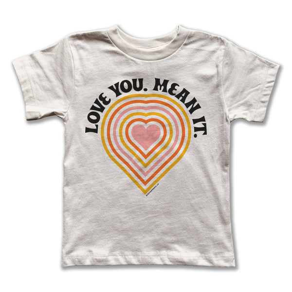 Rivet Apparel Co. - Love You Mean It Tee
