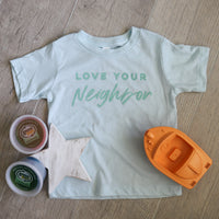 Love Your Neighbor Tee (all sizes)