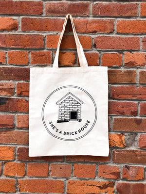 """She's A Brick House"" Reusable Tote Bag - The Mix HamOnt"
