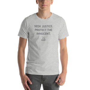 Seek Justice. Protect the Innocent. | Short-Sleeve Unisex T-Shirt