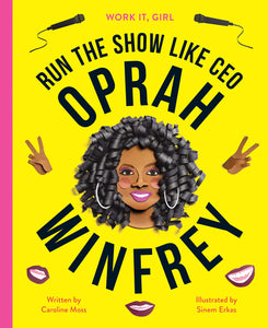 Work It, Girl - Run the Show Like CEO Oprah Winfrey - TREEHOUSE kid and craft