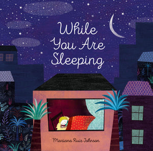 While You Are Sleeping - TREEHOUSE kid and craft