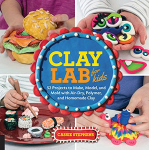 Clay Lab for Kids - TREEHOUSE kid and craft