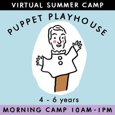 Puppet Playhouse - Virtual Summer Camp 2021 - TREEHOUSE kid and craft