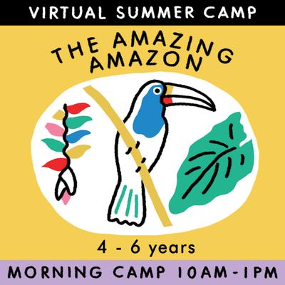 The Amazing Amazon - Virtual Summer Camp 2021 - TREEHOUSE kid and craft