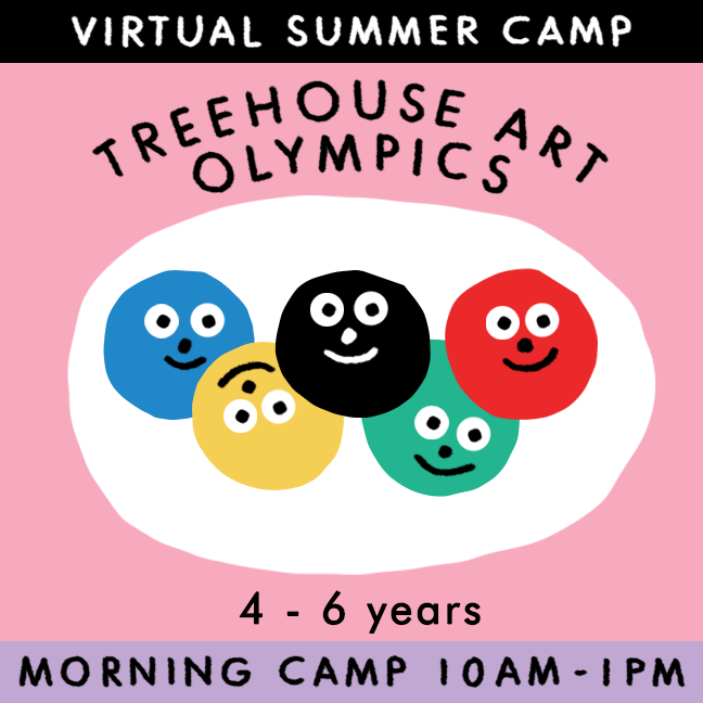 TREEHOUSE Art Olympics - Virtual Summer Camp 2021 - TREEHOUSE kid and craft