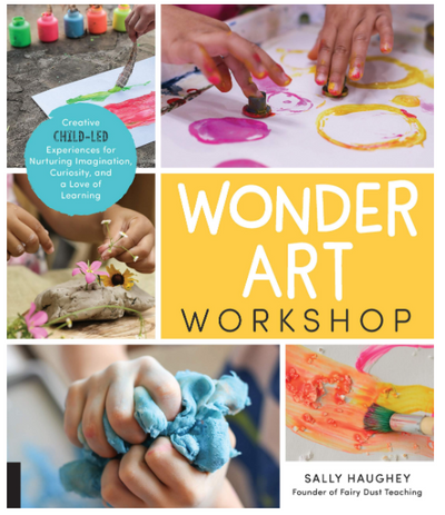 Wonder Art Workshop book by Sally Haughey - TREEHOUSE kid and craft