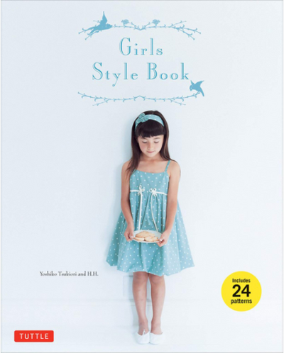Girls Style Book: [Sewing Book, 24 Patterns]
