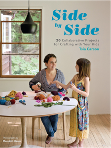 Side by Side: 20 Collaborative Projects for Crafting with Your Kids - TREEHOUSE kid and craft