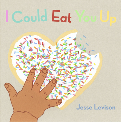 I Could Eat You Up: Jesse Levison - TREEHOUSE kid and craft