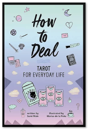 How to Deal : Tarot for Everyday Life - TREEHOUSE kid and craft