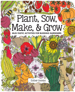 Plant, Sow, Make, & Grow - TREEHOUSE kid and craft