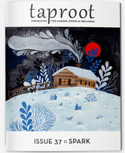 Load image into Gallery viewer, Taproot Magazine - TREEHOUSE kid and craft