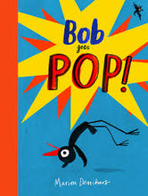 Load image into Gallery viewer, Bob Goes Pop