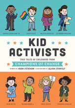 Load image into Gallery viewer, Kid Activists True Tales of Childhood from Champions of Change - TREEHOUSE kid and craft