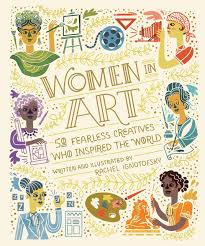 Women in Art 50 Fearless Creatives Who Inspired the World - TREEHOUSE kid and craft