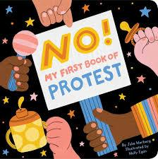 No! My First Book of Protest - TREEHOUSE kid and craft