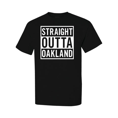 Straight Outta Oakland - RAIDERS 4 LIFE Shirt