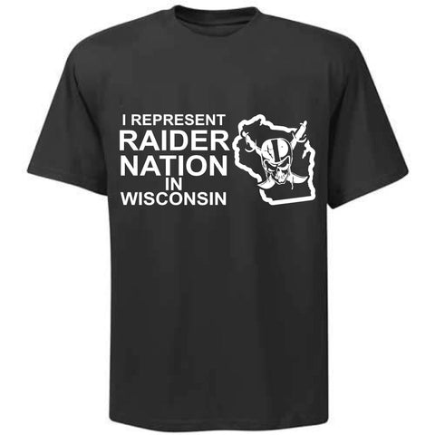 I Represent Raider Nation in Wisconsin - R4L Shirt