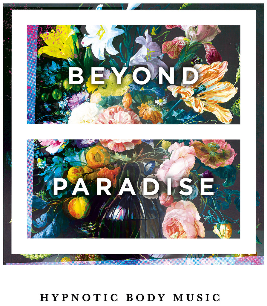 BEYOND PARADISE - COSMIC FLOWERS