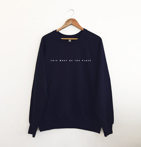 This Must be The Place Sweatshirt Navy