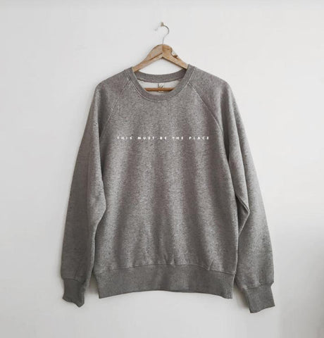 This Must be The Place Sweatshirt Marl Grey
