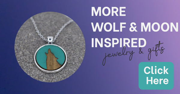 More wolf and moon inspired jewelry and gifts here