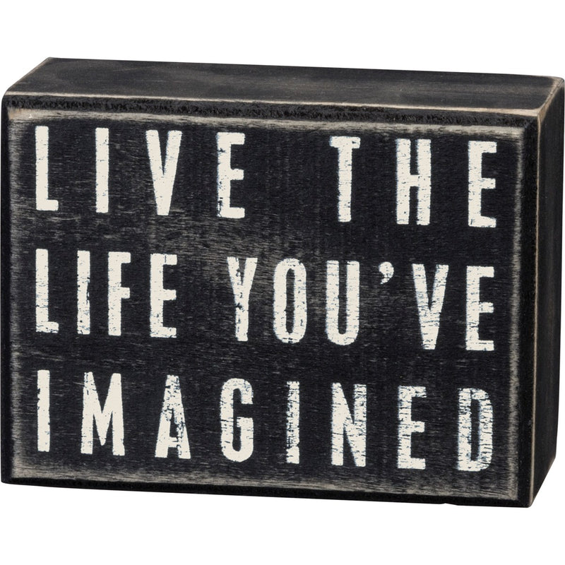 Wooden Sign, Live the Life You've Imagined