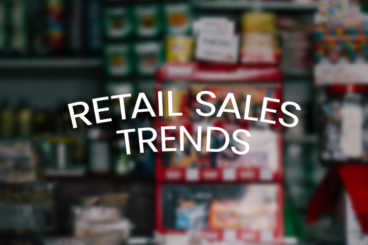 How Retail Sales Trends Can Benefit Your Brand