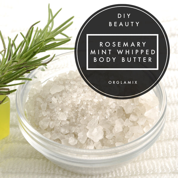 DIY Beauty: Rosemary Mint Whipped Body Butter