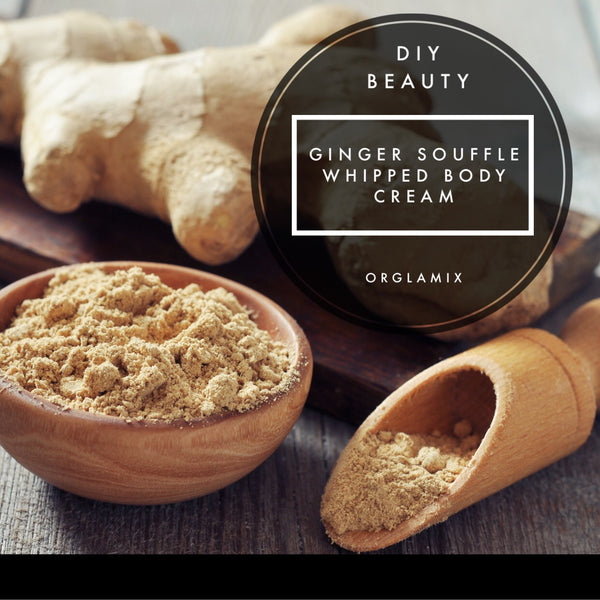 DIY Beauty: Ginger Souffle Whipped Body Cream