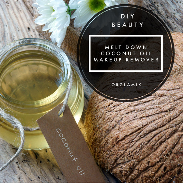 DIY Beauty: Melt Down Coconut Oil Makeup Remover