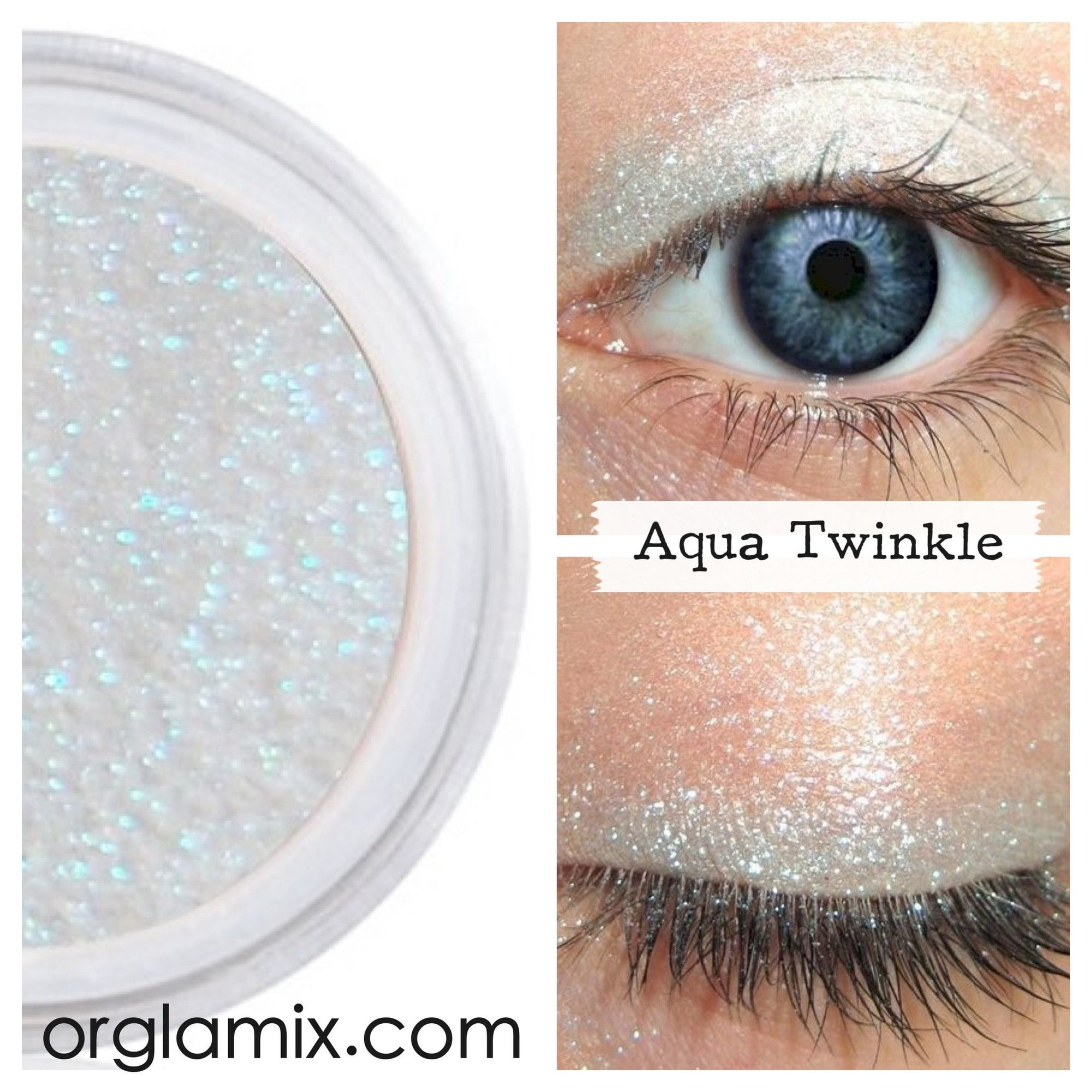 Aqua Twinkle Effects Eyeshadow - Cruelty Free Makeup, Best Mineral Makeup, Natural Beauty Products, Orglamix