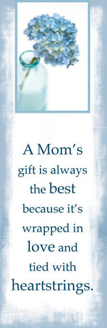 Bookmark ~ A Mom is a Gift