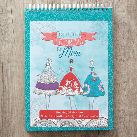 Colouring Book ~ Inspirational Colouring for Mom