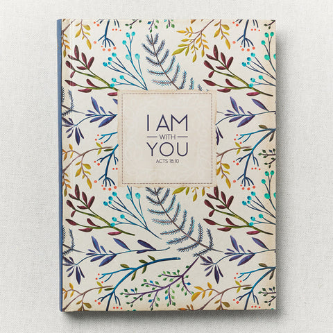Journal ~ I Am With You